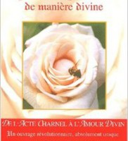 Faire l'amour de manière divine – Barry Long